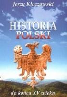 Historia Polski do końca XV wieku