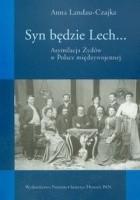 Syn będzie Lech... Asymilacja Żydów w Polsce międzywojennej