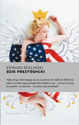 Okładka książki Bzik prezydencki