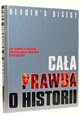 Okładka książki Cała prawda o historii