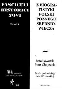 Okładka książki Fasciculi Historici Novi. Tom IV. Z biografistyki Polski późnego średniowiecza
