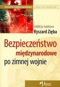 Okładka książki Bezpieczeństwo międzynarodowe po zimnej wojnie