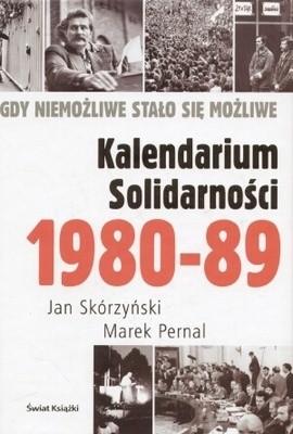Okładka książki Kalendarium Solidarności 1980-1989. Gdy niemożliwe stało się możliwe