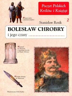 Okładka książki Bolesław Chrobry i jego czasy