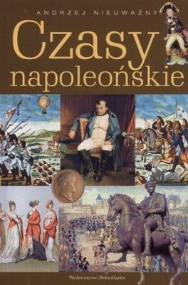 Okładka książki Czasy napoleońskie