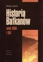 Historia Bałkanów. Wiek XVIII i XIX