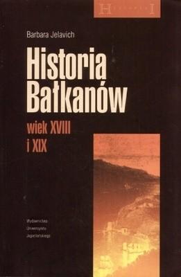 Okładka książki Historia Bałkanów. Wiek XVIII i XIX