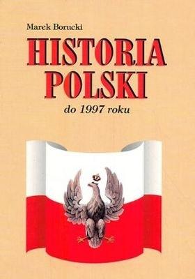 Okładka książki Historia Polski do 1997 roku