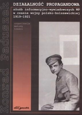Okładka książki Działalność propagandowa służb informacyjno-wywiadowczych WP w 1919-1921