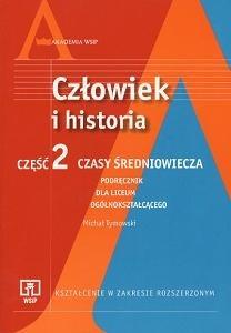 Okładka książki Człowiek i historia. zakres rozszerzony. Część 2. Czasy średniowiecza. Podręcznik