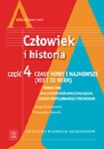 Okładka książki Człowiek i historia. zakres rozszerzony. Część 4. Czasy nowe i najnowsze (XIX i XX wiek). Podręcznik