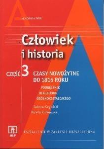 Okładka książki Człowiek i historia. Część 3. zakres rozszerzony. Część 3. Czasy nowożytne do 1815 roku. Podręcznik