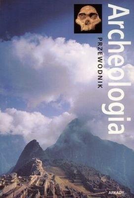 Okładka książki Archeologia. Przewodnik