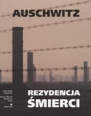 Okładka książki Auschwitz. Rezydencja śmierci