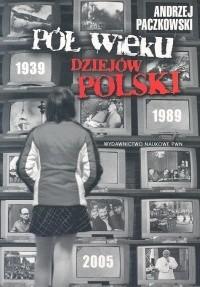Okładka książki Pół wieku dziejów Polski 1939-1989