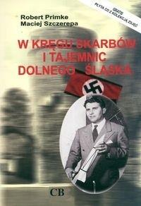 Okładka książki W kręgu skarbów i tajemnic Dolnego śląska + CD