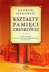 Okładka książki Kształty pamięci zbiorowej