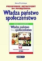 Okładka książki Władza, państwo, społeczeństwo. Klasa 6. Przewodnik metodyczny