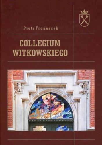 Okładka książki Collegium Witkowskiego