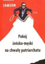 Pokój żeńsko-męski na chwałę patriarchatu