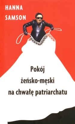 Okładka książki Pokój żeńsko-męski na chwałę patriarchatu