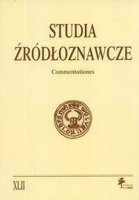 Okładka książki Studia źródłoznawcze. Commentationes. Tom XLII