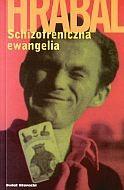 Okładka książki Schizofreniczna ewangelia