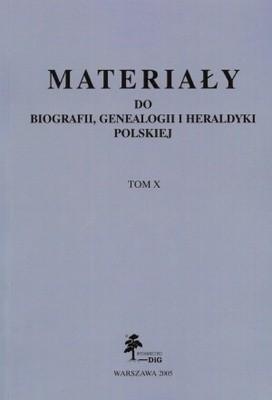 Okładka książki Materiały do biografii, genealogii i heraldyki polskiej. Tom 10