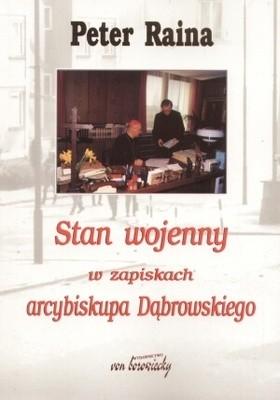 Okładka książki Stan wojenny w zapiskach arcybiskupa Dąbrowskiego
