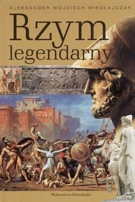 Okładka książki Rzym legendarny