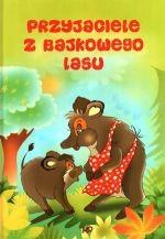 Okładka książki Przyjaciele z bajkowego lasu