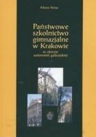 Państwowe szkolnictwo gimnazjalne w Krakowie
