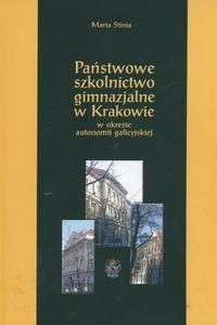 Okładka książki Państwowe szkolnictwo gimnazjalne w Krakowie