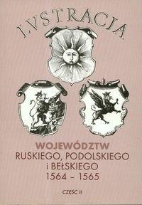 Okładka książki Lustracja województw ruskiego podolskiego i bełskiego. Część 2