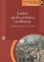 Ludzie - Społeczeństwa - Cywilizacje. Część 2. Historia nowożytna do 1815 roku. Podręcznik