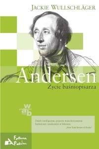 Okładka książki Andersen. Życie baśniopisarza