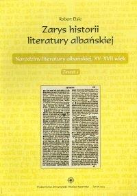 Okładka książki zarys historii literatury albańskiej. zeszyt 2. Narodziny literatury albańskiej, XV - XVII wiek