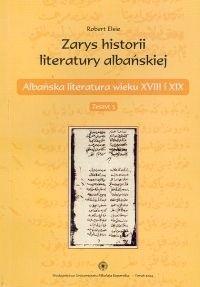 Okładka książki zarys historii literatury albańskiej. zeszyt 3. Albańska literatura wieku XVIII i XIX