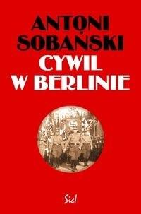 Okładka książki Cywil w Berlinie