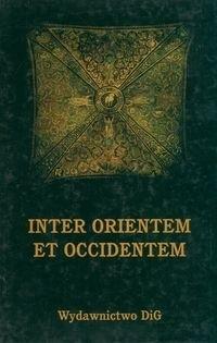 Okładka książki Inter Orientem et Occidentem