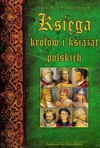 Okładka książki Księga królów i książąt polskich