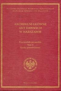 Okładka książki Archiwum Główne Akt Dawnych w Warszawie Przewodnik po zasobie t III
