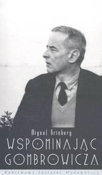 Okładka książki Wspominając Gombrowicza