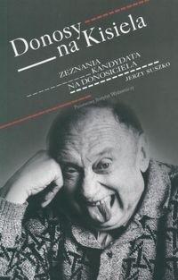 Okładka książki Donosy na Kisiela