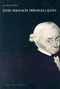 Okładka książki Życie seksualne Immanuela Kanta