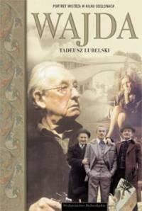 Okładka książki Wajda. Portret mistrza w kilku odsłonach
