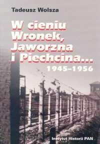 Okładka książki W cieniu Wronek Jaworzna i Piechcina