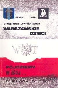 Okładka książki Warszawskie dzieci pójdziemy w bój