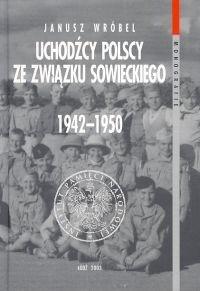 Okładka książki Uchodźcy polscy ze związku Sowieckiego 1942 - 1950 T. 8