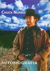 Okładka książki Autobiografia. Chuck Norris